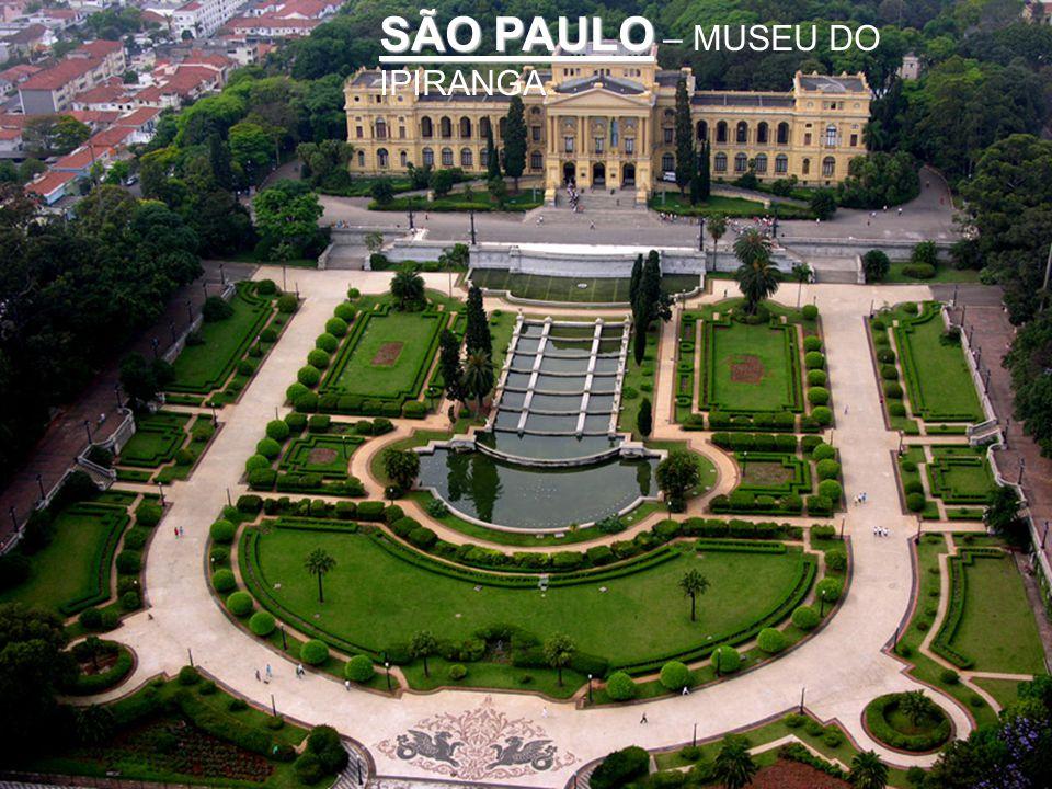 SÃO PAULO – MUSEU DO IPIRANGA