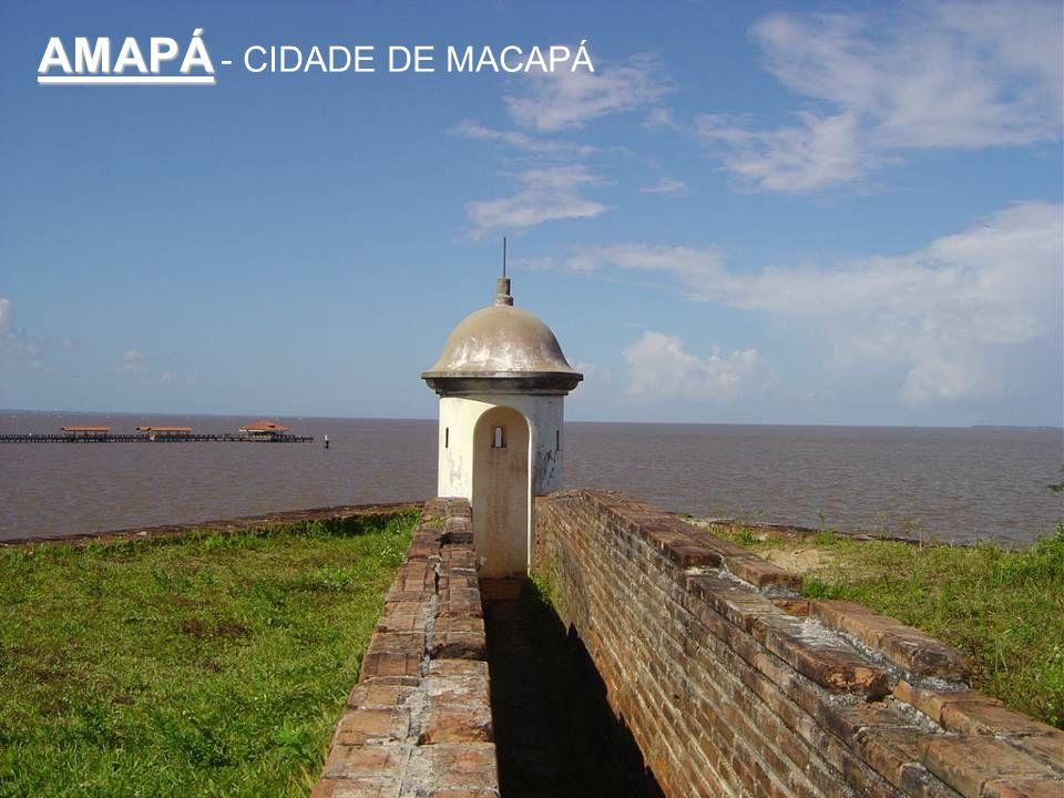 AMAPÁ - CIDADE DE MACAPÁ