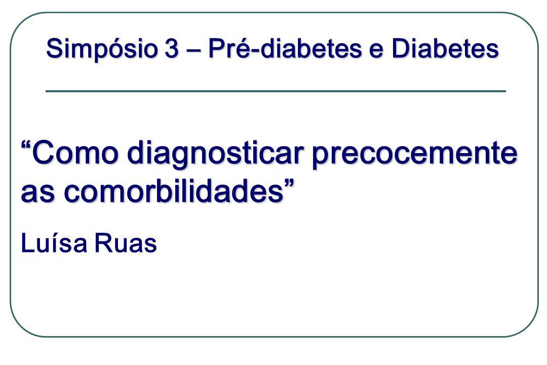Simpósio 3 – Pré-diabetes e Diabetes