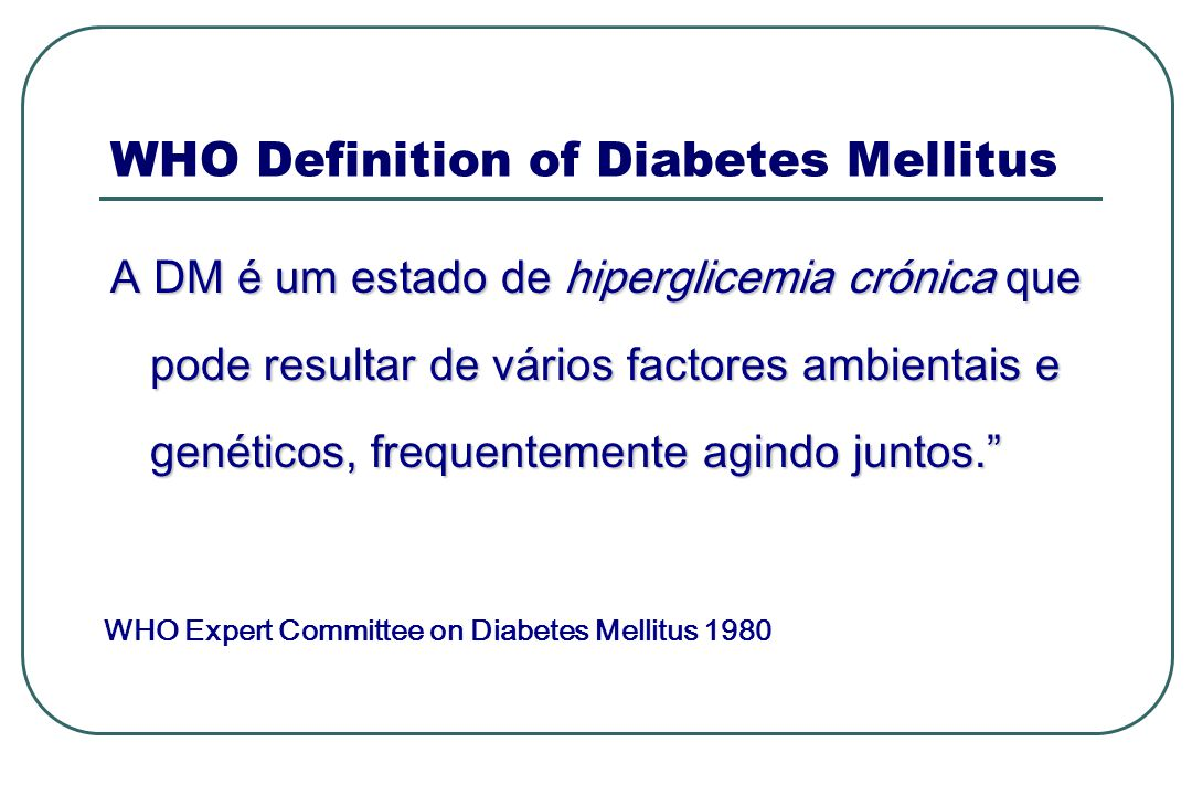 WHO Definition of Diabetes Mellitus