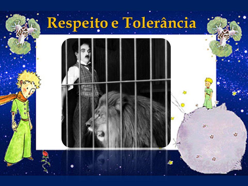 Respeito e Tolerância