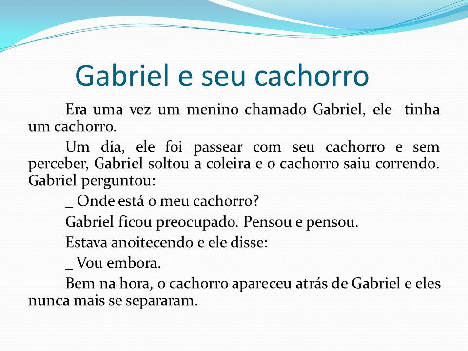 Gabriel e seu cachorro