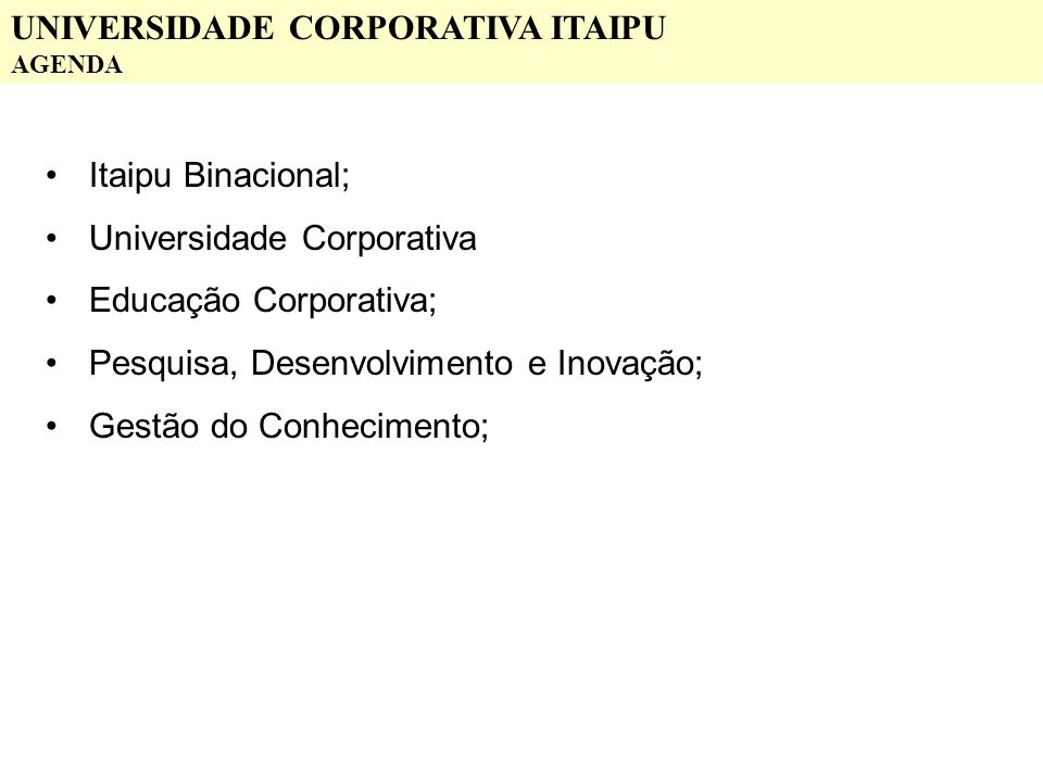 UNIVERSIDADE CORPORATIVA ITAIPU