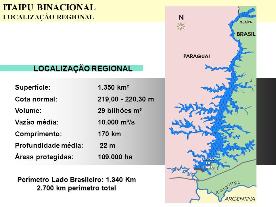 Perímetro Lado Brasileiro: 1.340 Km