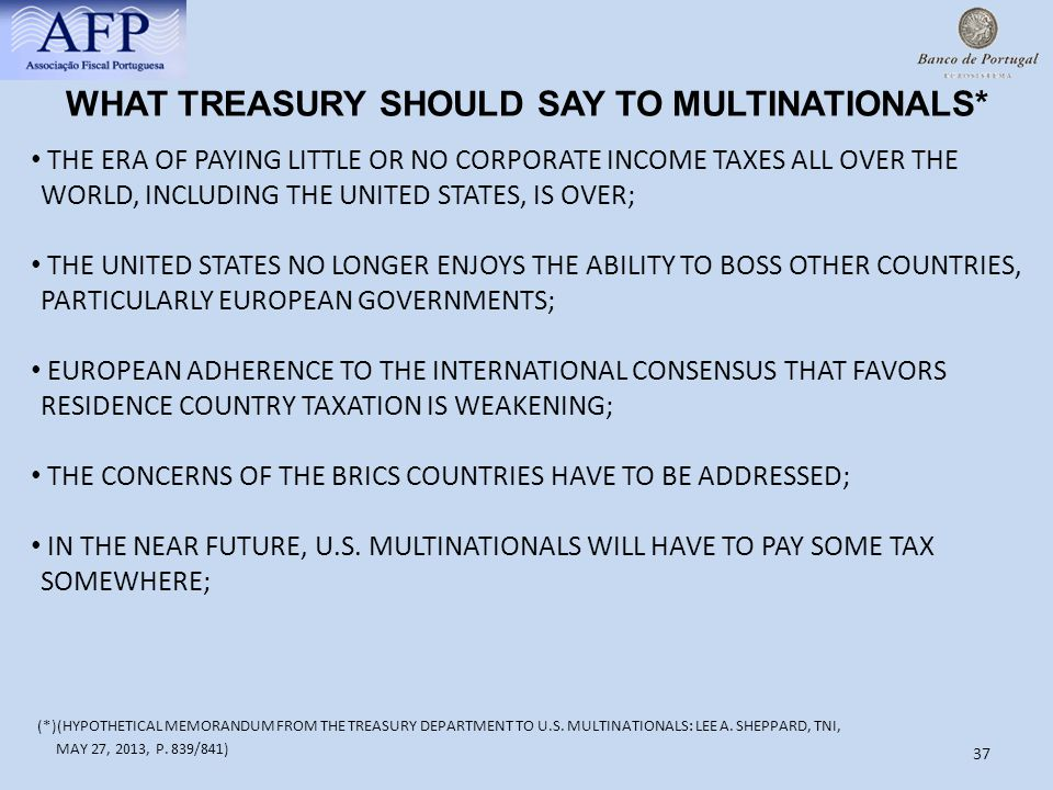 WHAT TREASURY SHOULD SAY TO MULTINATIONALS*