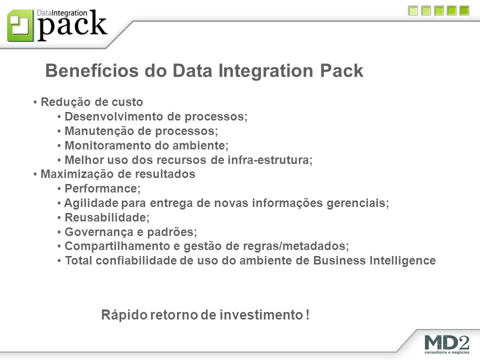 Benefícios do Data Integration Pack