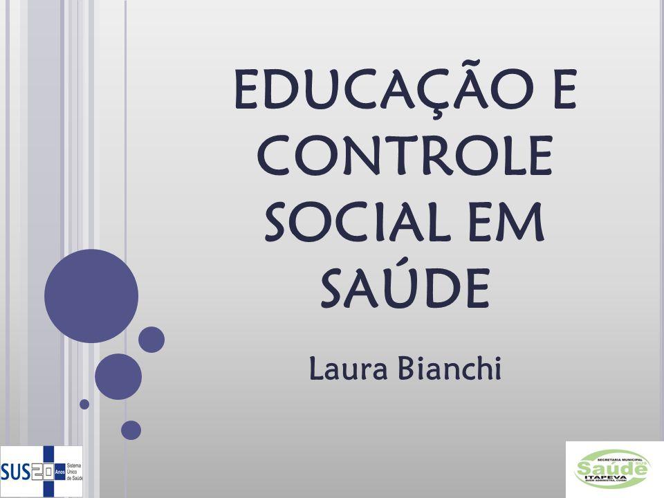 EDUCAÇÃO E CONTROLE SOCIAL EM SAÚDE