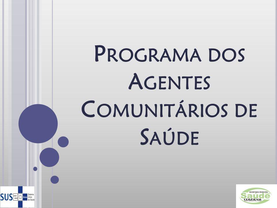 Programa dos Agentes Comunitários de Saúde