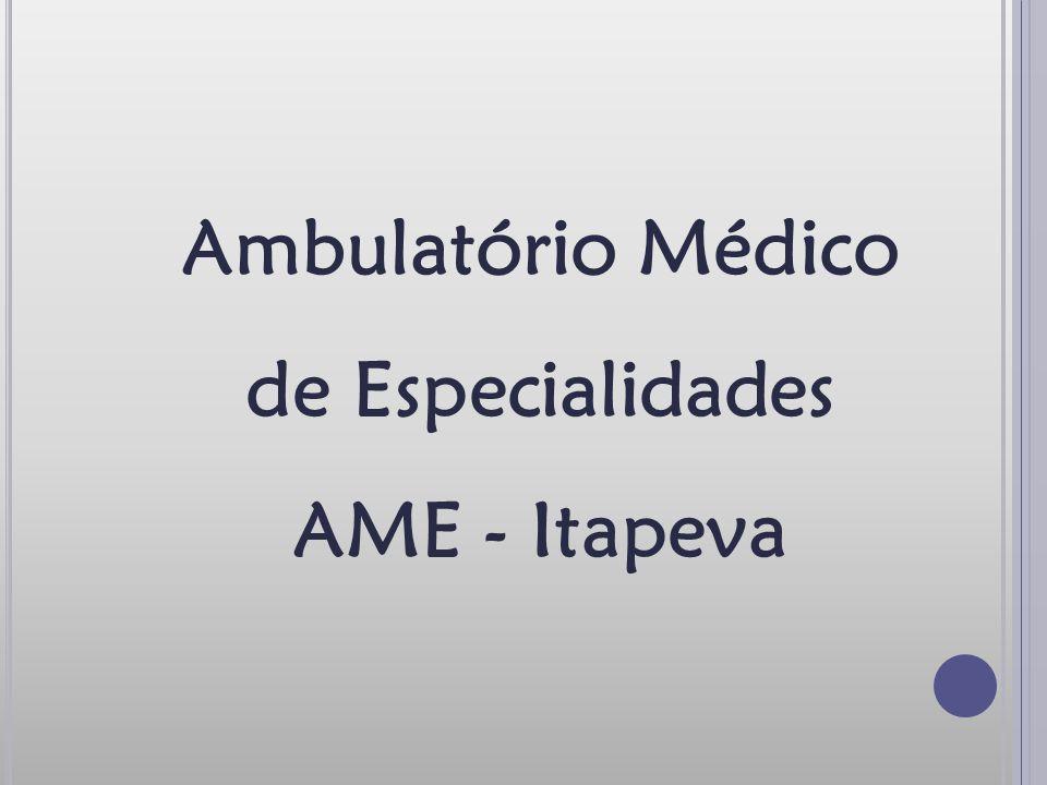 Ambulatório Médico de Especialidades