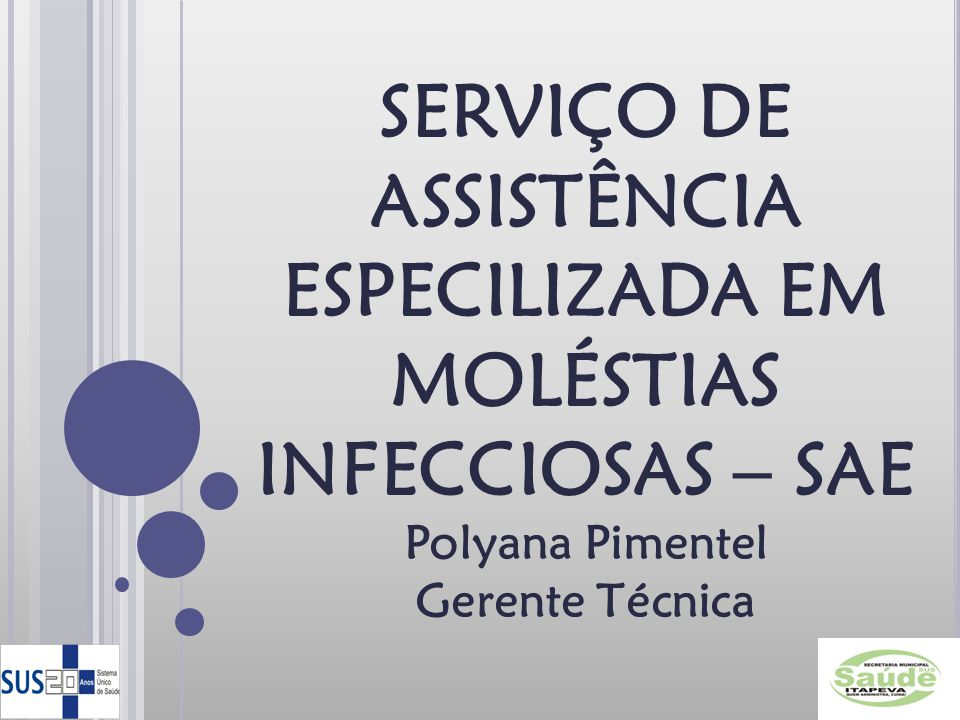 SERVIÇO DE ASSISTÊNCIA ESPECILIZADA EM MOLÉSTIAS INFECCIOSAS – SAE