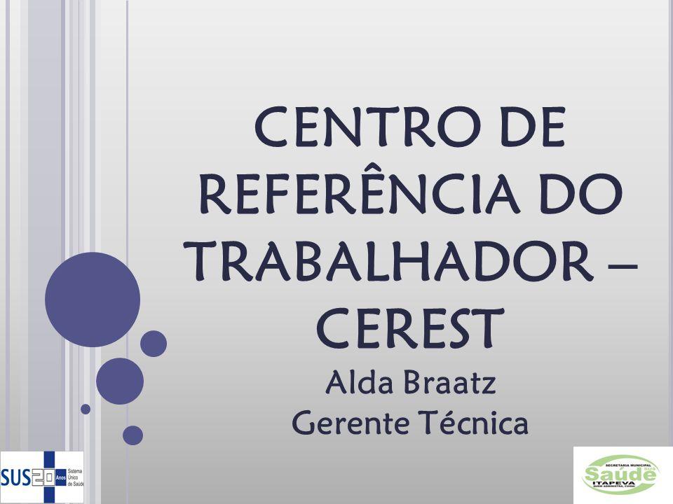 CENTRO DE REFERÊNCIA DO TRABALHADOR – CEREST