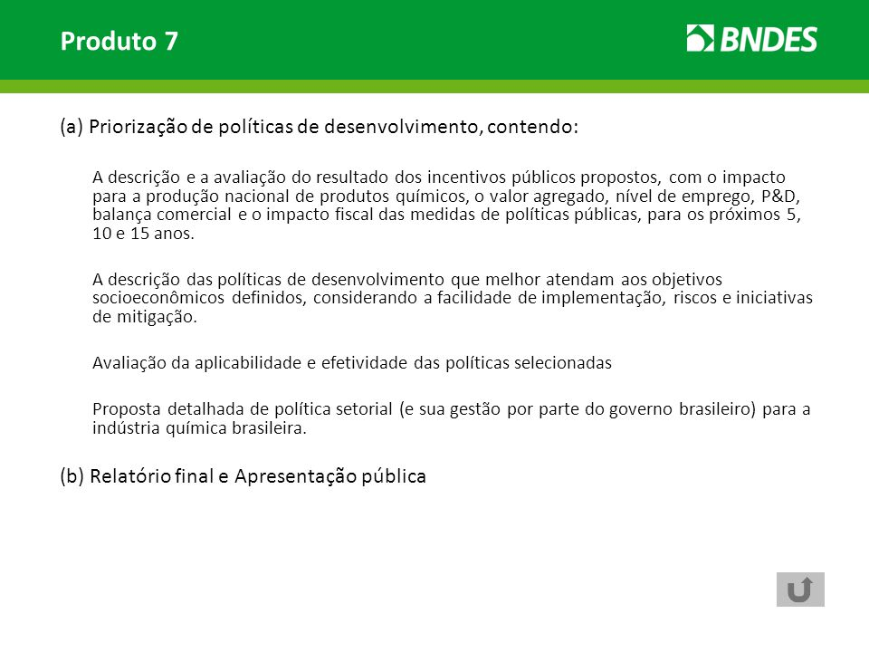 Produto 7 (a) Priorização de políticas de desenvolvimento, contendo: