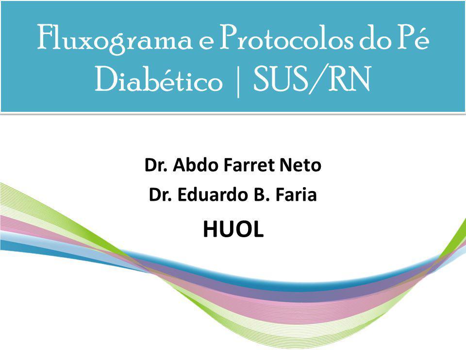 Fluxograma e Protocolos do Pé Diabético | SUS/RN
