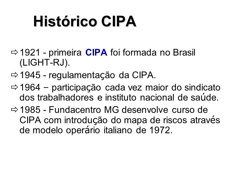 Histórico CIPA 1921 - primeira CIPA foi formada no Brasil (LIGHT-RJ).