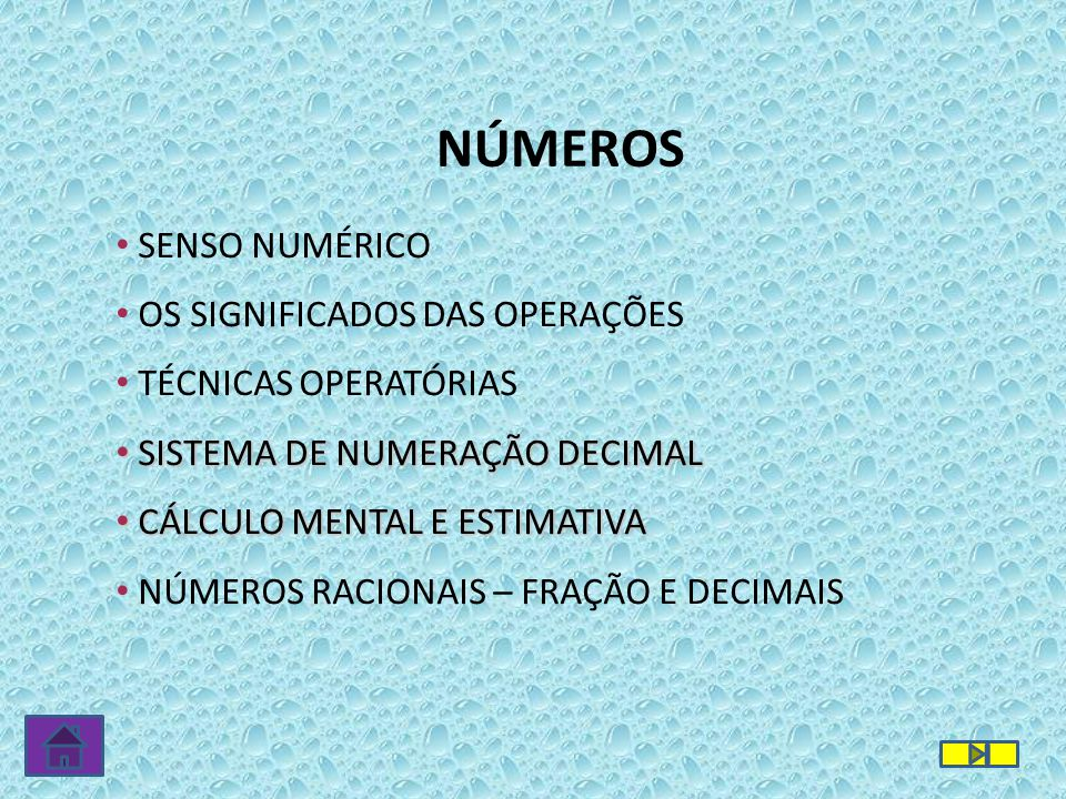 NÚMEROS SENSO NUMÉRICO OS SIGNIFICADOS DAS OPERAÇÕES