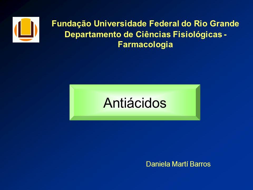 Antiácidos Fundação Universidade Federal do Rio Grande