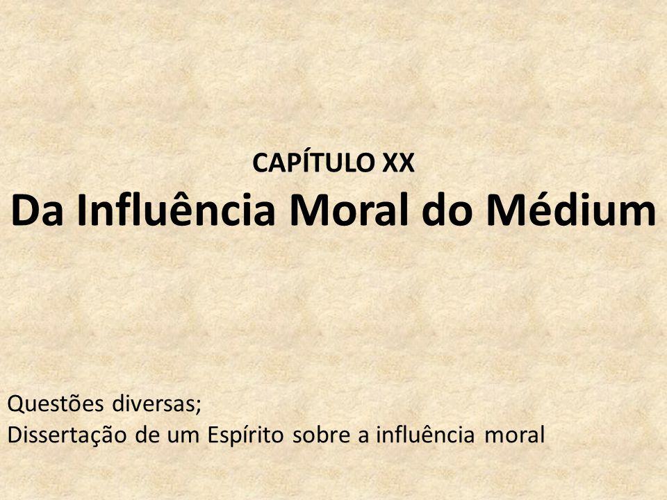 Da Influência Moral do Médium