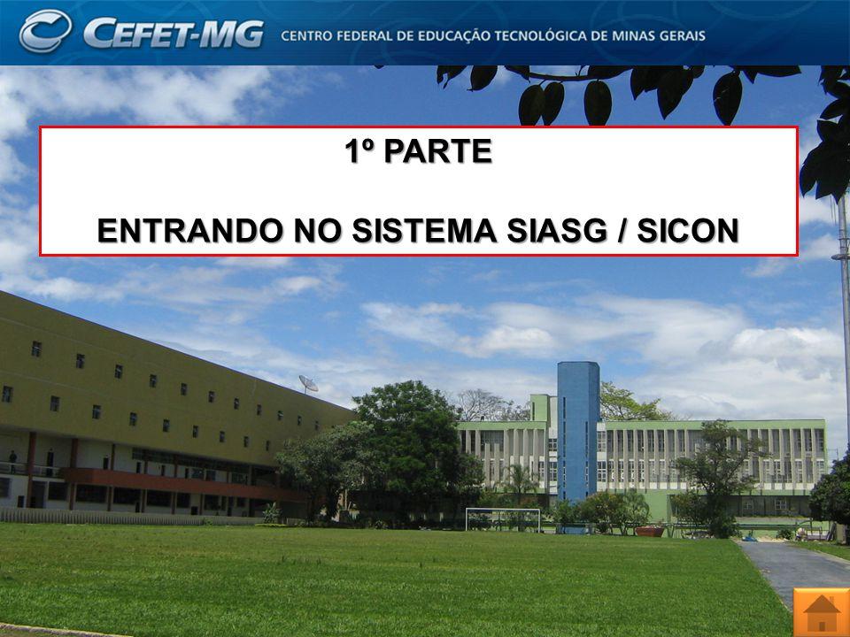 ENTRANDO NO SISTEMA SIASG / SICON