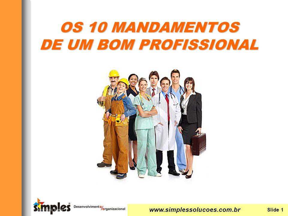 OS 10 MANDAMENTOS DE UM BOM PROFISSIONAL
