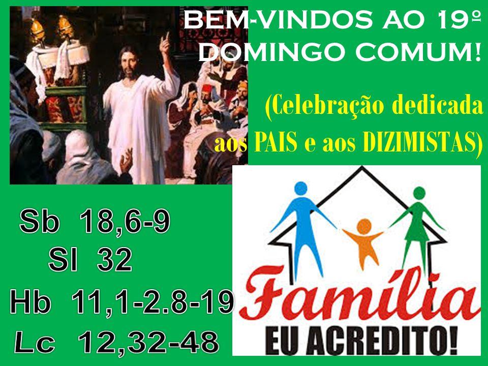 BEM-VINDOS AO 19º DOMINGO COMUM