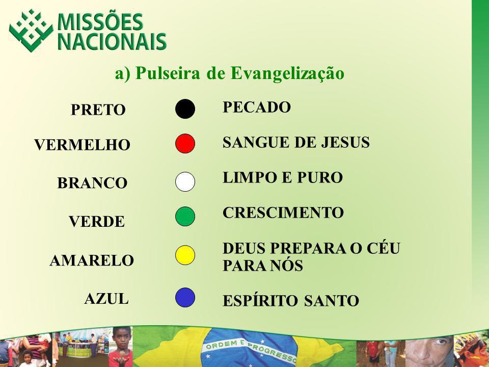 a) Pulseira de Evangelização