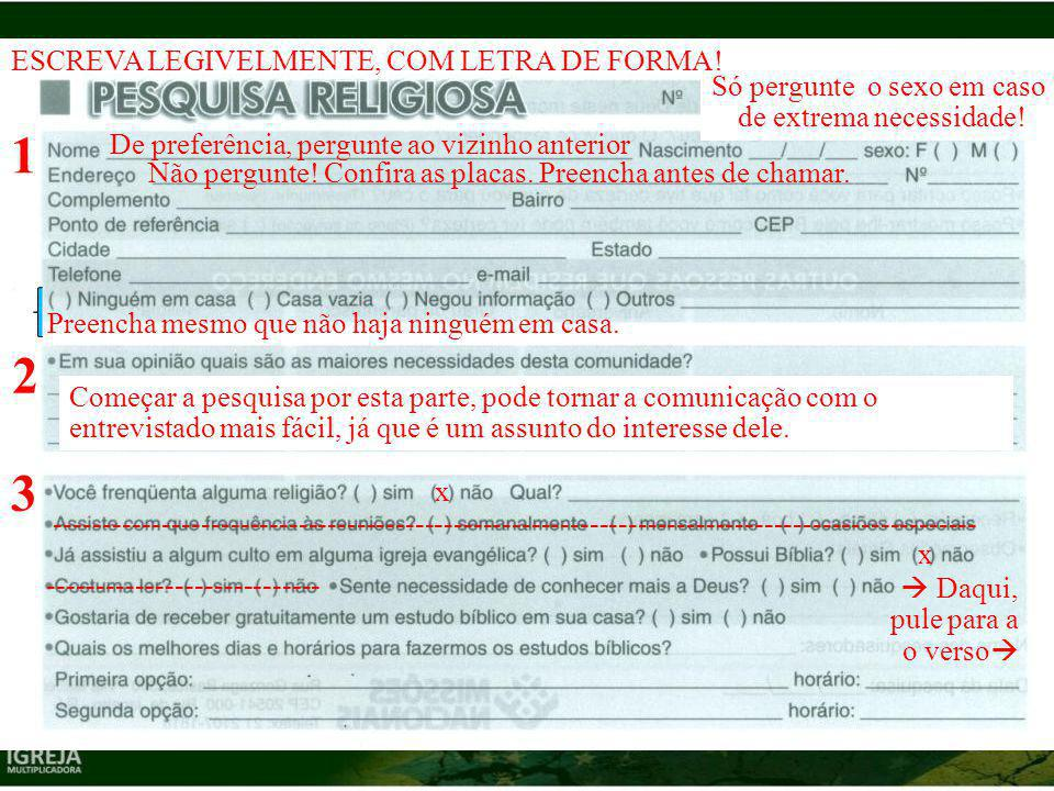 1 2 3 ESCREVA LEGIVELMENTE, COM LETRA DE FORMA!
