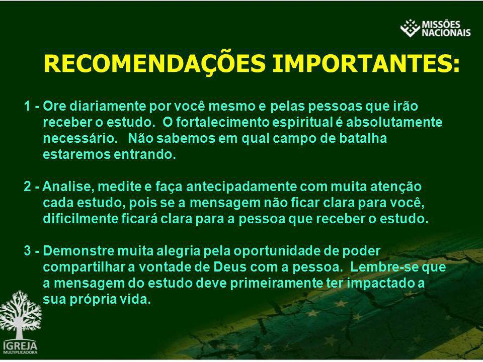 RECOMENDAÇÕES IMPORTANTES: