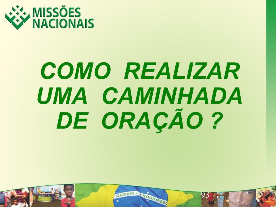 COMO REALIZAR UMA CAMINHADA DE ORAÇÃO