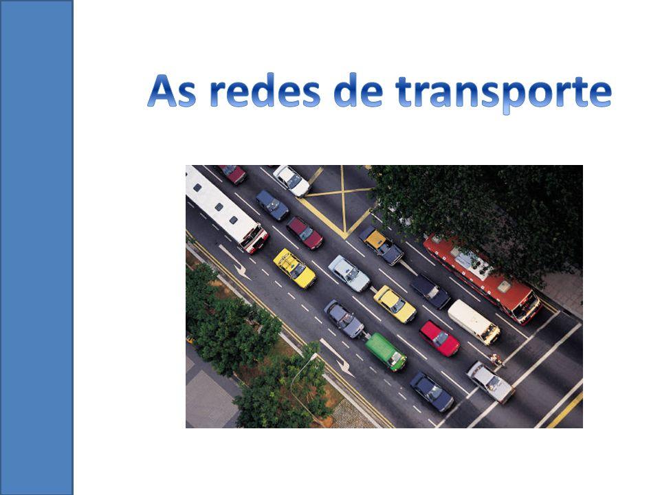 As redes de transporte