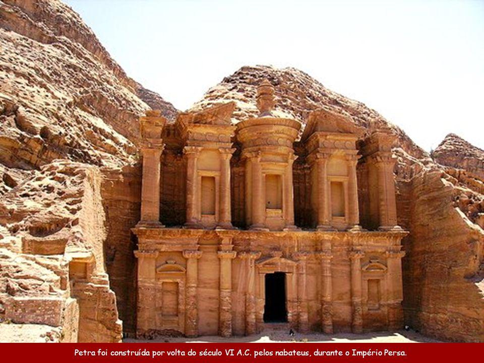 Petra foi construída por volta do século VI A. C