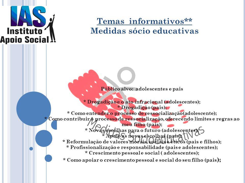 Temas informativos** Medidas sócio educativas