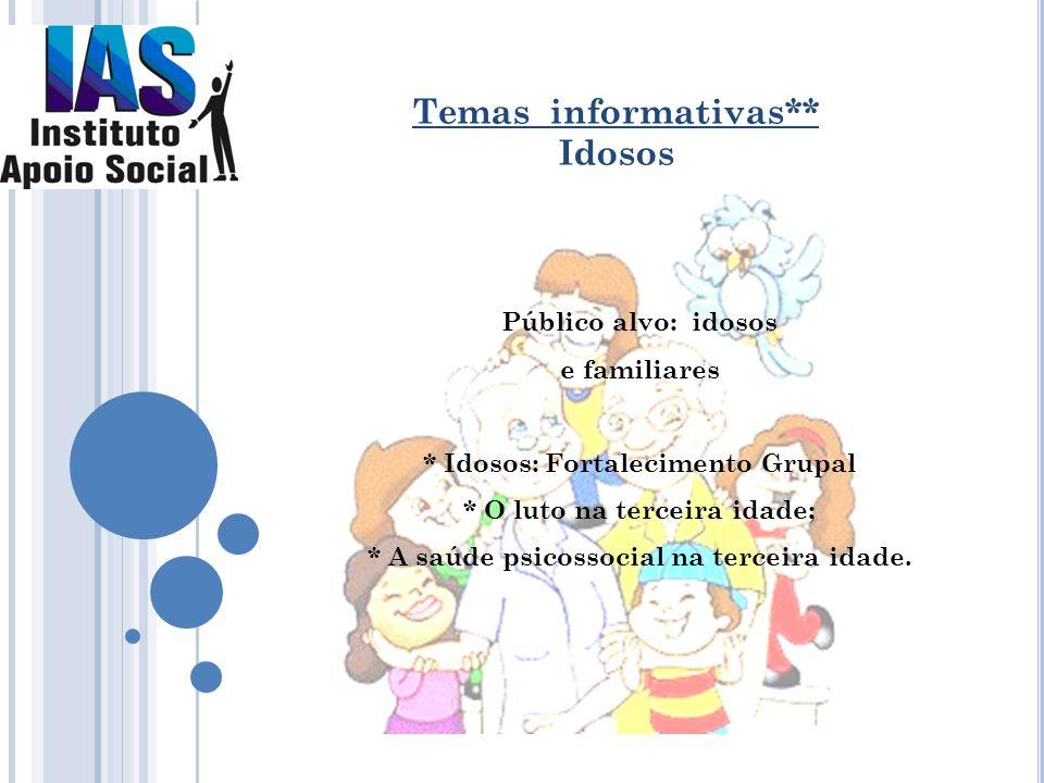 Temas informativas** Idosos