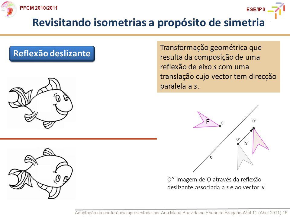 Revisitando isometrias a propósito de simetria