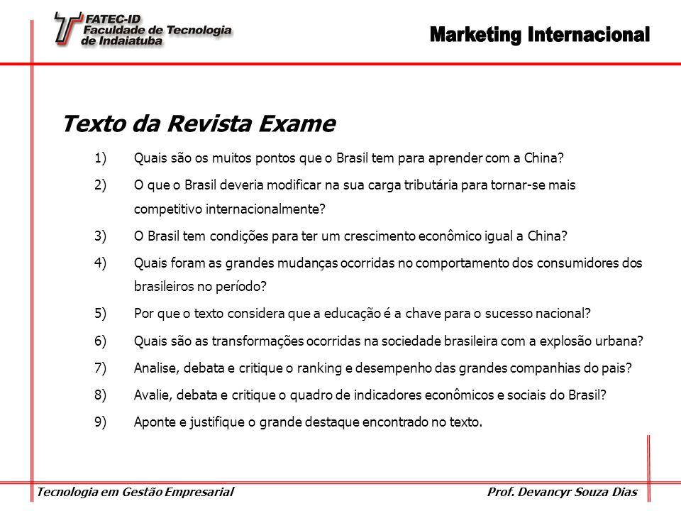 Texto da Revista Exame Quais são os muitos pontos que o Brasil tem para aprender com a China