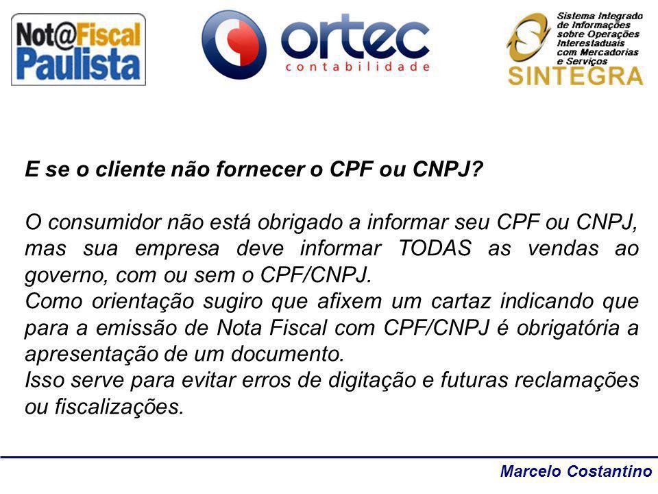 E se o cliente não fornecer o CPF ou CNPJ