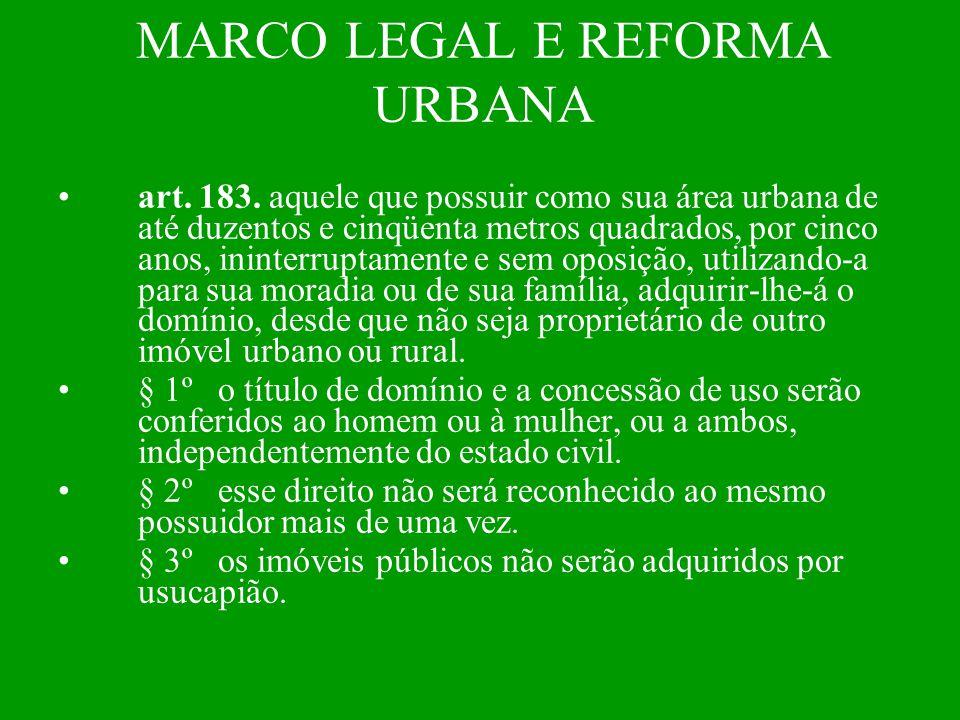 MARCO LEGAL E REFORMA URBANA