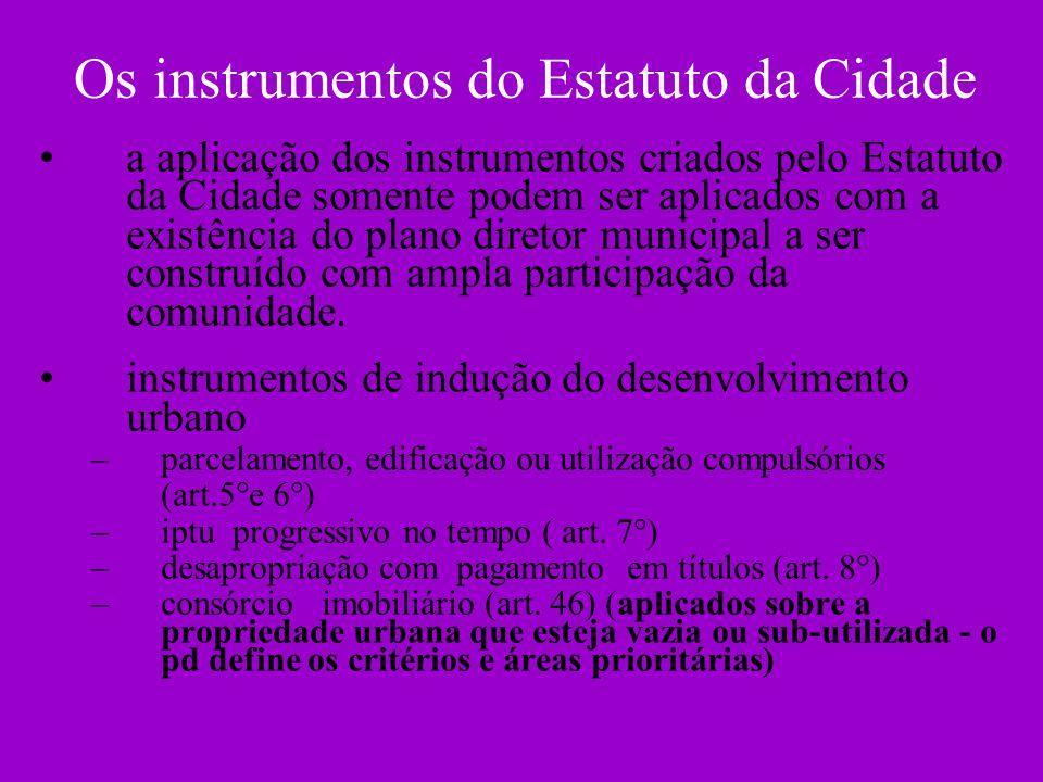 Os instrumentos do Estatuto da Cidade