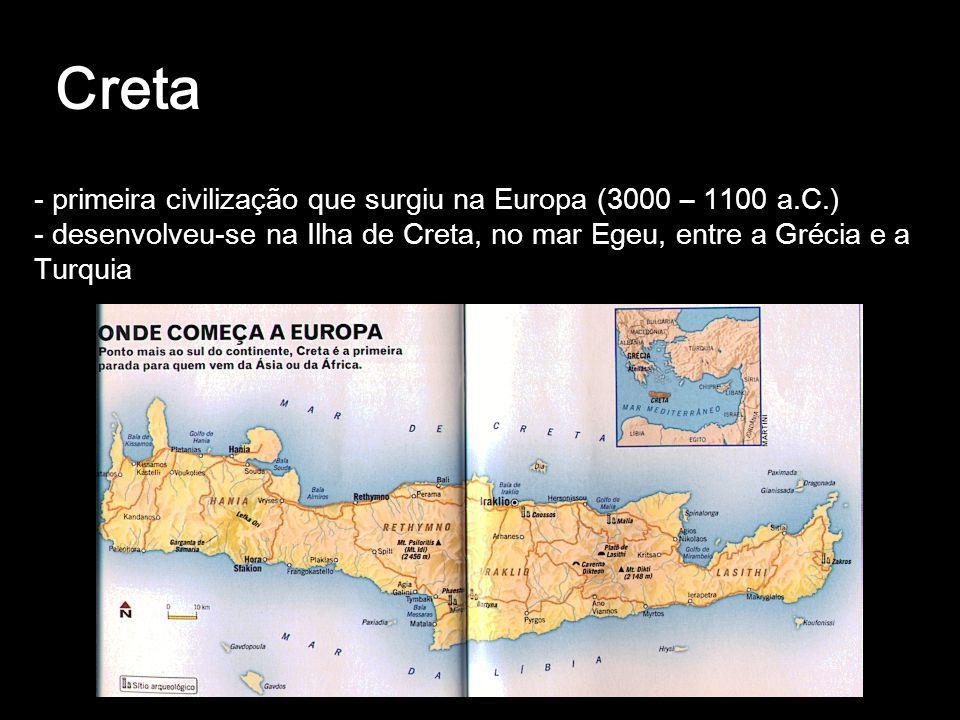 Creta - primeira civilização que surgiu na Europa (3000 – 1100 a.C.)