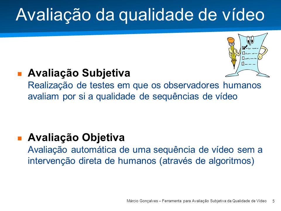 Avaliação da qualidade de vídeo