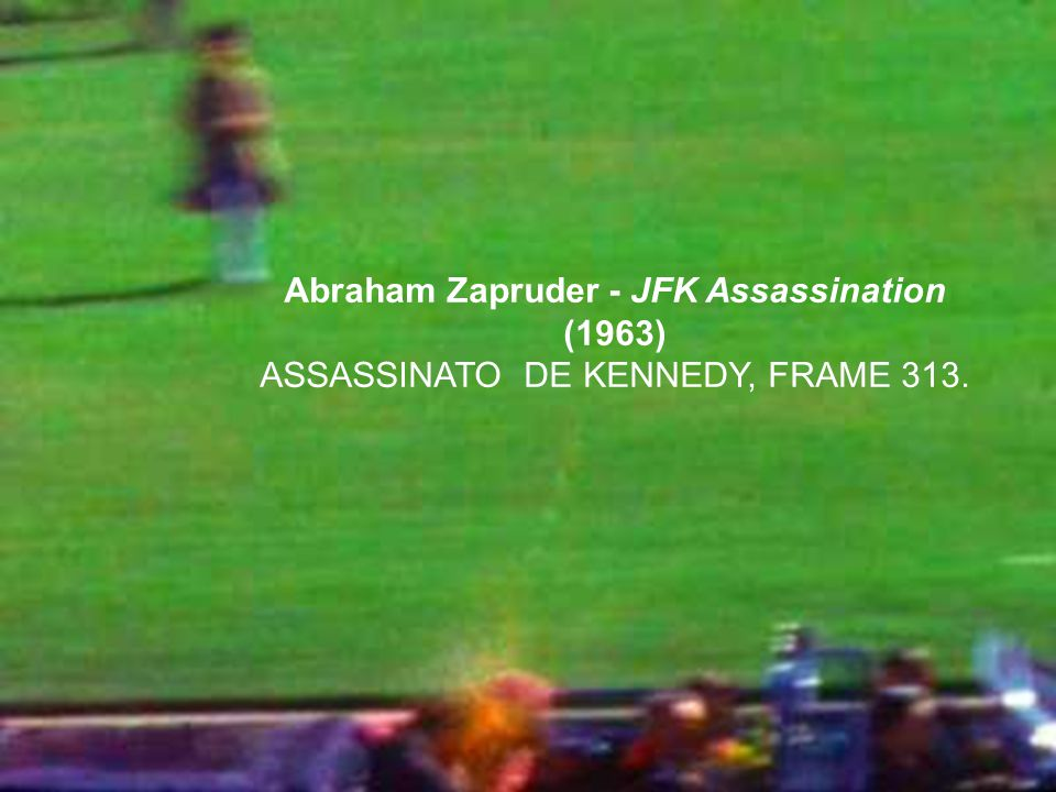 Abraham Zapruder - JFK Assassination (1963)