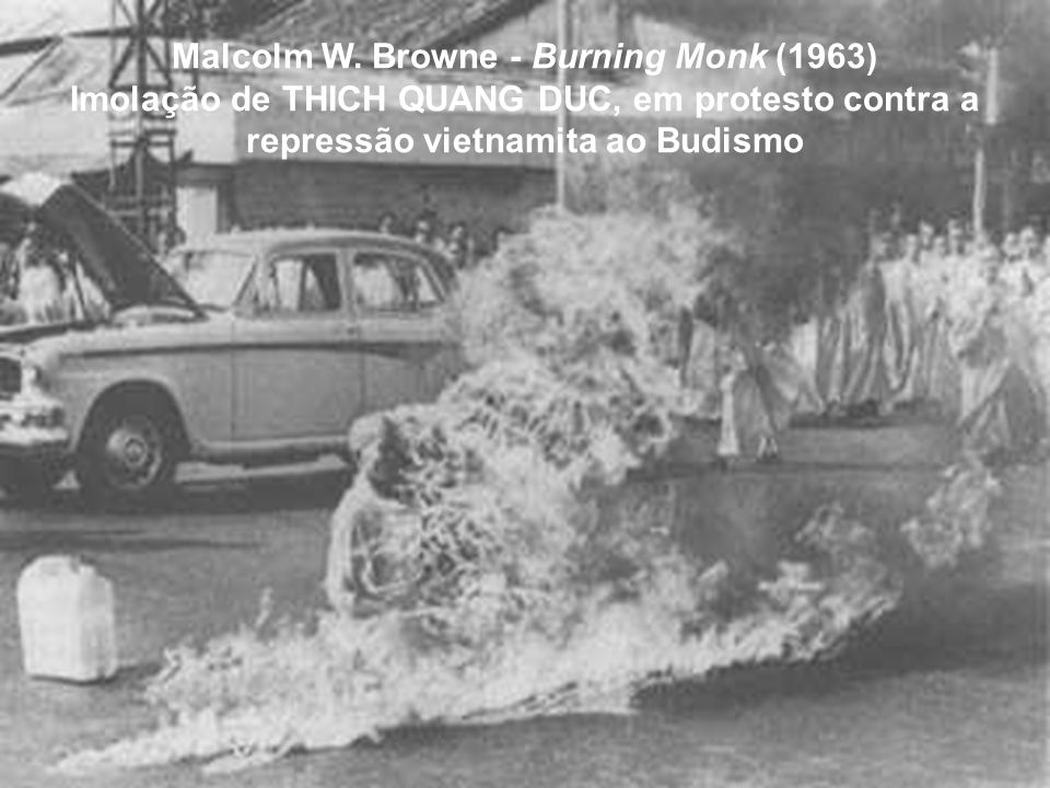 Malcolm W. Browne - Burning Monk (1963)