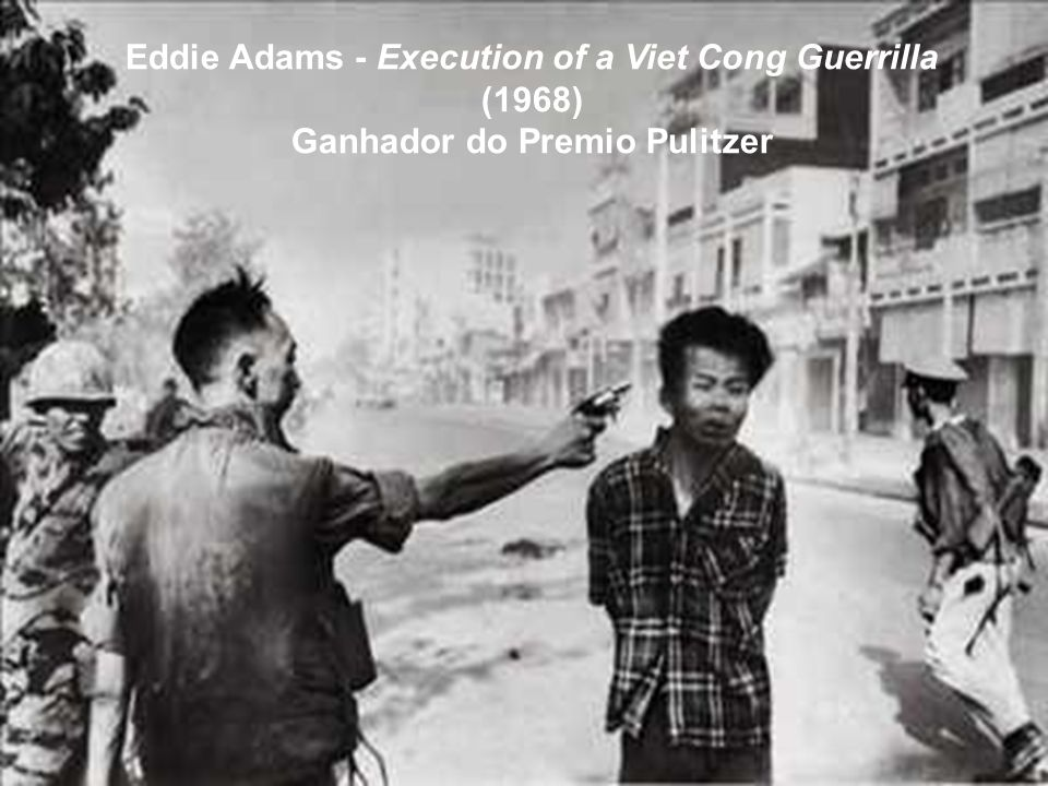 Eddie Adams - Execution of a Viet Cong Guerrilla (1968)