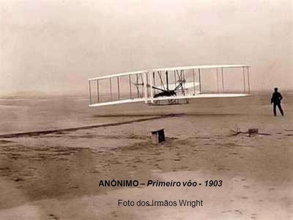 ANÓNIMO – Primeiro vôo - 1903