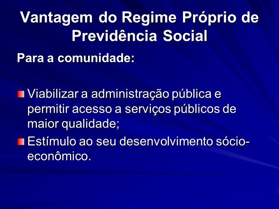 Vantagem do Regime Próprio de Previdência Social