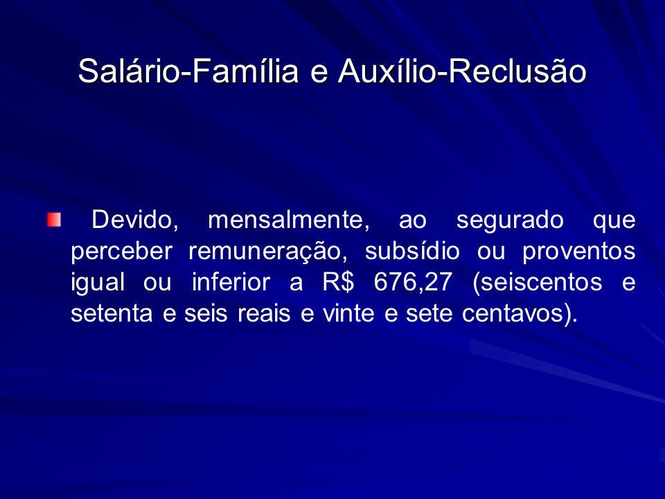 Salário-Família e Auxílio-Reclusão
