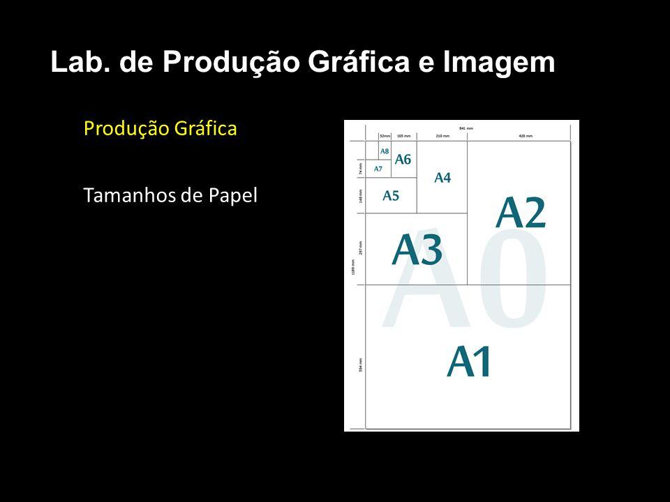 Produção Gráfica Tamanhos de Papel