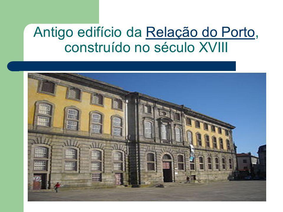 Antigo edifício da Relação do Porto, construído no século XVIII