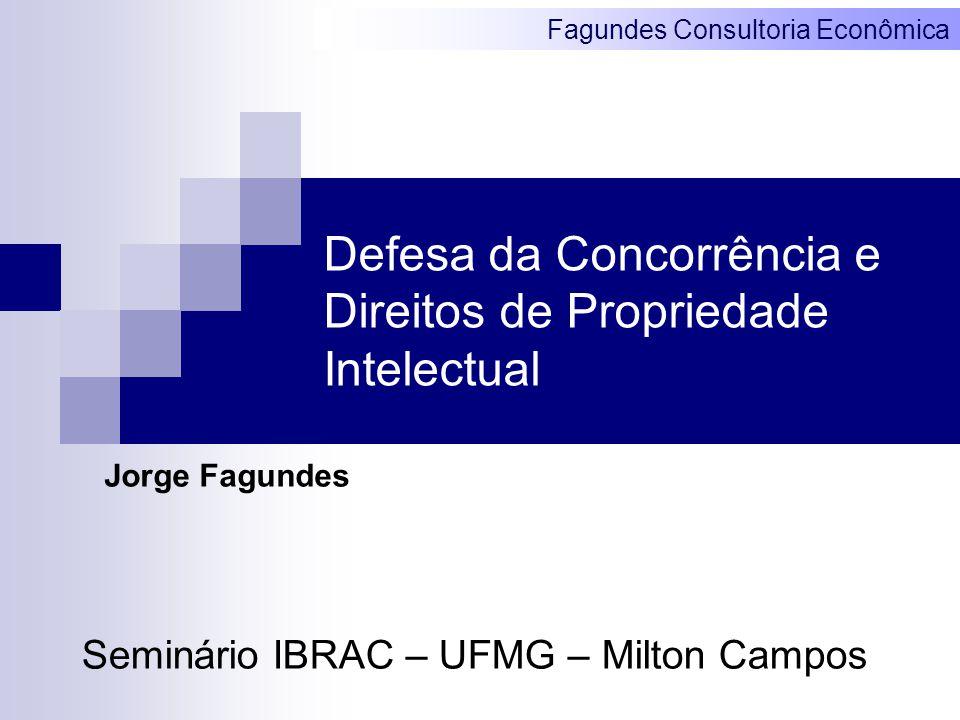 Defesa da Concorrência e Direitos de Propriedade Intelectual