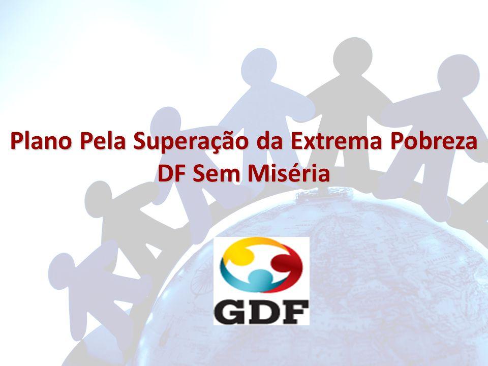Plano Pela Superação da Extrema Pobreza DF Sem Miséria