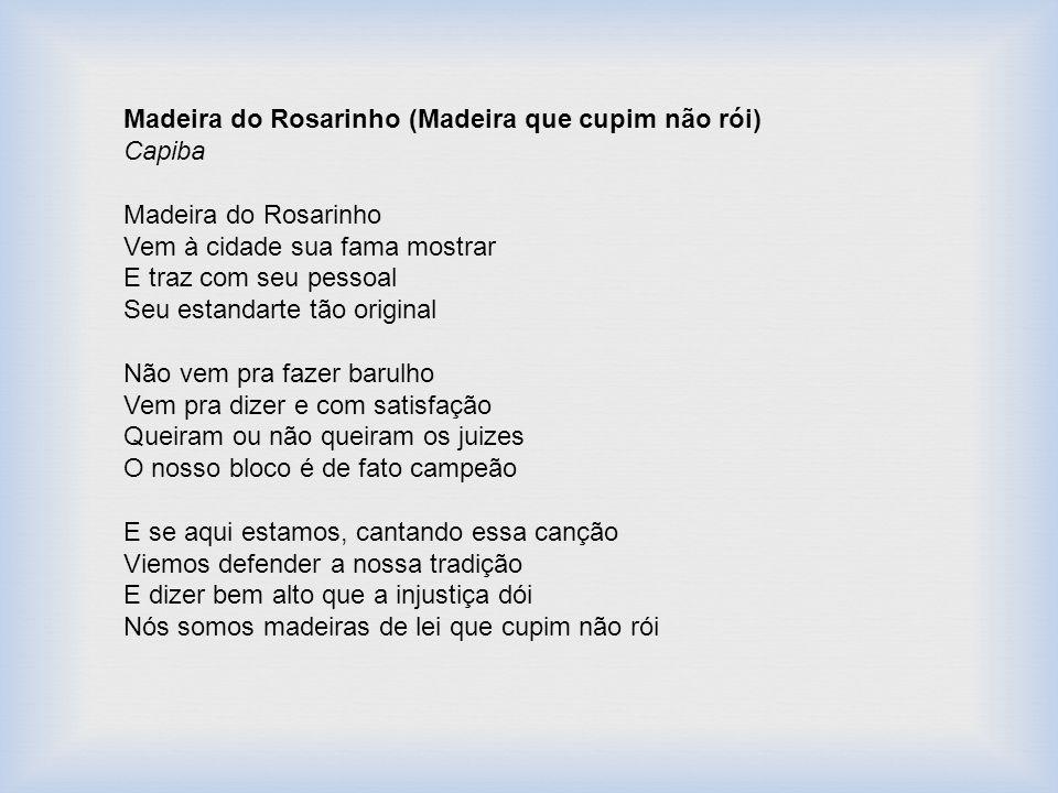 Madeira do Rosarinho (Madeira que cupim não rói)